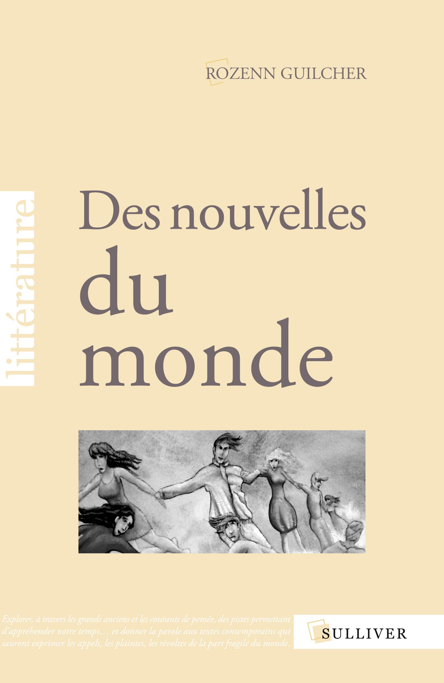 Livre Des Nouvelles du Monde Rozenn Guilcher
